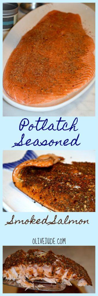 Smoke Salmon with Williams Sonoma Potlatch Seasoning