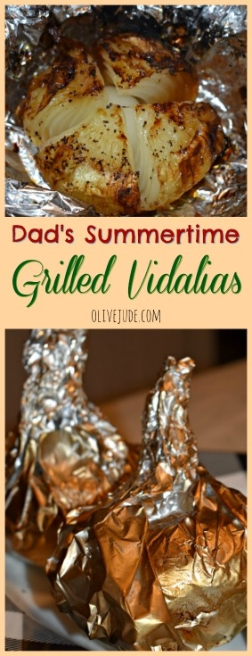 Dad's Summertime Grilled Vidalias