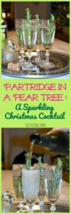 Partridge in a Pear Tree: A Sparkling Christmas Cocktail #pearvodka #christmascocktail #pearcocktail #partridgeinapeartree #absolutpear