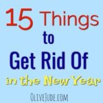 15 Things to Get Rid of in the New Year