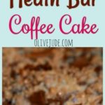 Ammaw's Heath Bar Coffee Cake