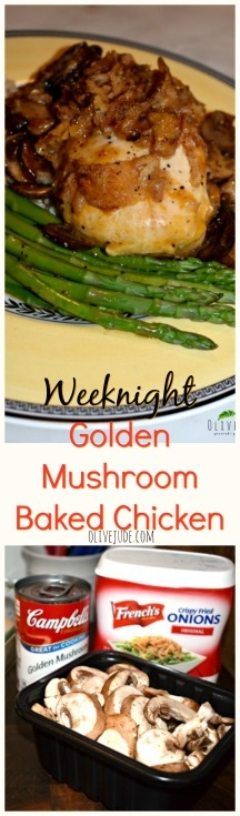 Weeknight Golden Mushroom Baked Chicken #campbellsgoldenmushroomsoup #goldenmushroomsouprecipe #mushroomchicken #campbellssouprecipe