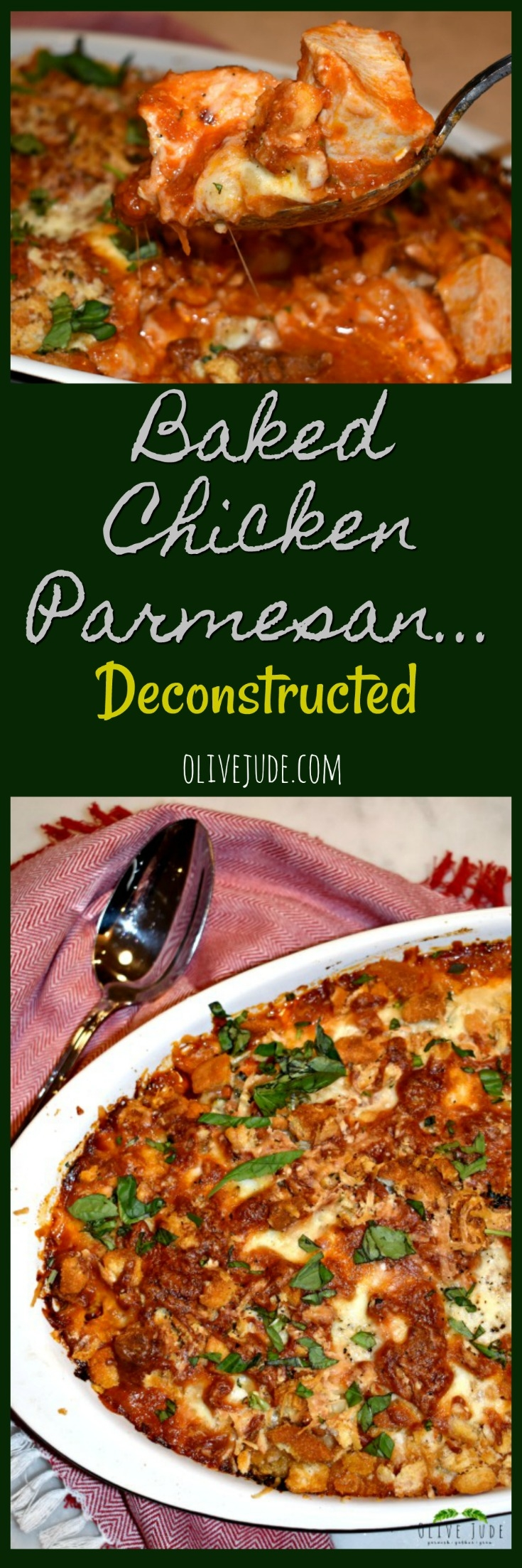 Baked Chicken Parmesan...Deconstructed
