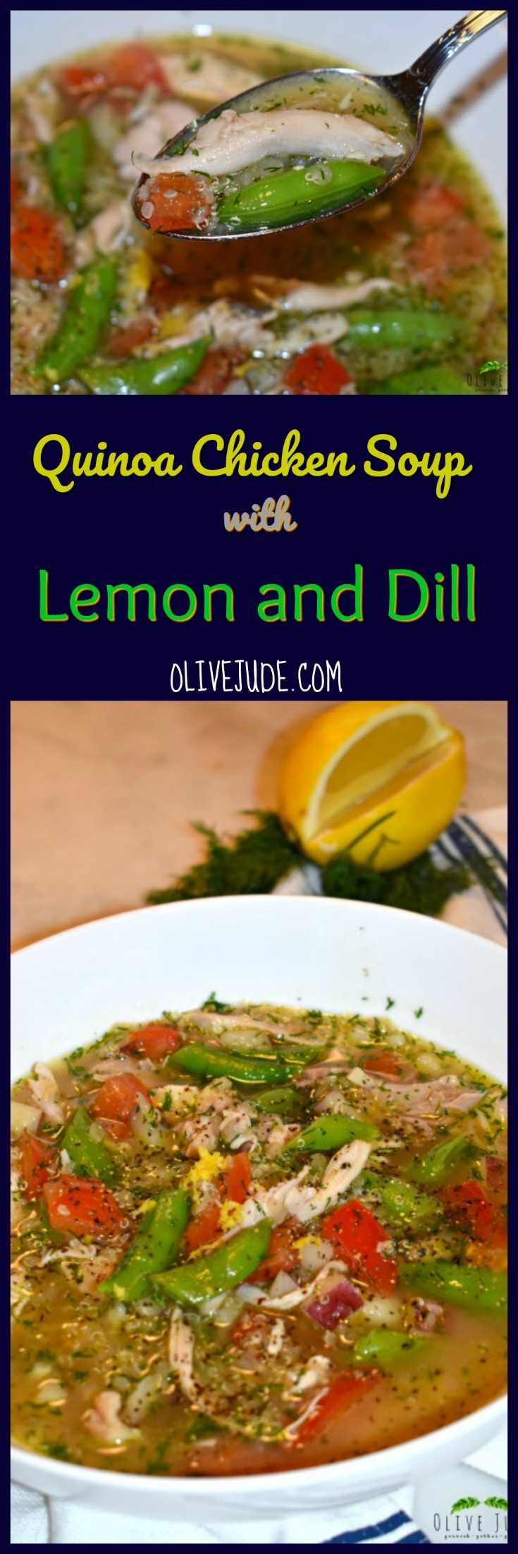 Quinoa Chicken Soup with Lemon and Dill #quinoachickensoup #lemonanddill #easychickensoup #quicksouprecipe #quinoasoup