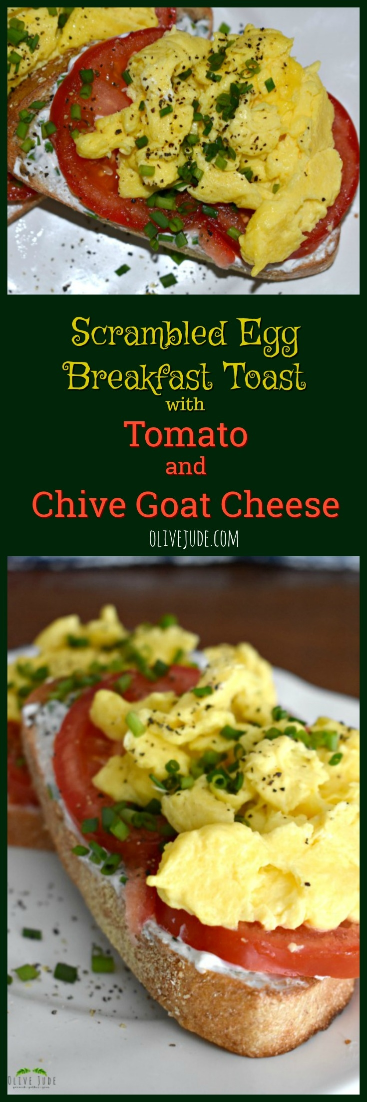Scrambled Egg Breakfast Toast with Tomato and Chive Goat Cheese #breakfasttoast #eggtoast #goatcheeseandegg #savorybreakfasttoast