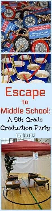 Escape to Middle School: A 5th Grade Graduation Party