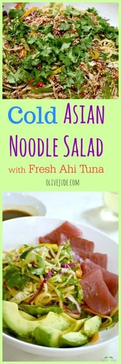 Cold Asian Noodle Salad with Fresh Ahi Tuna #coldasiannoodlesalad #asiannoodles #asiansalad #noodlesalad #potlucksalads #ahituna