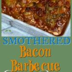 Jude's Smothered Barbecue Bacon Green Beans