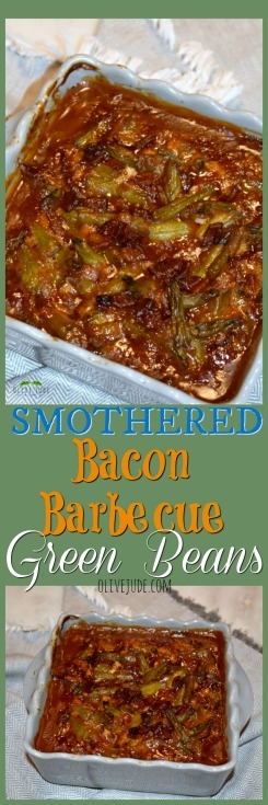 Jude's Smothered Bacon Barbecue Green Beans #bbqgreenbeans #bakedgreenbeans #baconbarbecue #barbecuegreenbeans #greenbeansandbacon #greenbeanrecipes