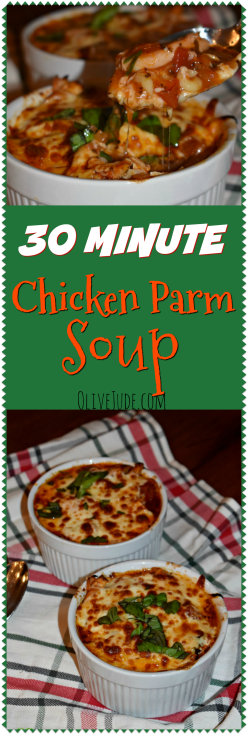 30 Minute Chicken Parm Soup