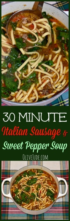 30 Minute Italian Sausage and Sweet Pepper Soup #30minutesoup #sausagesoup #easysouprecipe #sausageandpeppers