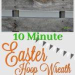 DIY: 10 Minute Easter Hoop Wreath