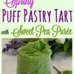 pring Puff Pastry Tart with Sweet Pea Purée #ad #InspiredbyPuff