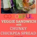 Colorful Veggie Sandwich with Chunky Chickpea Spread #BakedwithCare #FarmhouseBread #ad
