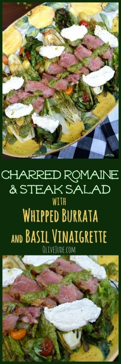 Charred Romaine and Steak Salad with Whipped Burrata and Basil Oil #grilledromaine #steaksalad #summerdinnersalads #grilledsteaksalad #charredromaine #whippedburrata