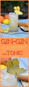 Gin-Gin Grapefruit and Tonic #ginandtonic #gingercocktail #summertofallcocktail #gincocktail #ginger