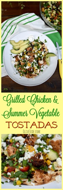 Grilled Chicken and Summer Vegetable Tostadas #tostadas #grilledchickentostadas #grilledsummervegetables