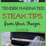 Tender Marinated Steak Tips from Your Freezer #SealToSavor #ad #FoodSaverrecipes #steaktips #steakmarinades