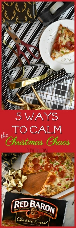 5 Ways to Calm the Christmas Chaos #NeverFlySolo #ad #RedBaronPizza #christmaschoas