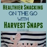 Healthier Snacking On the Go with Harvest Snaps #ShareHarvestSnaps #HarvestSnaps #healthiersnacking #CollectiveBias #ad
