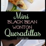Mini Black Bean Wonton Quesadillas #miniquesadillas #wontonquesadillas #easyappetizer #gamedayfood #wontonappetizer
