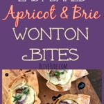 Easy Baked Apricot and Brie Wonton Bites #wontonappetizer #bakedbrieideas #easyappetizers