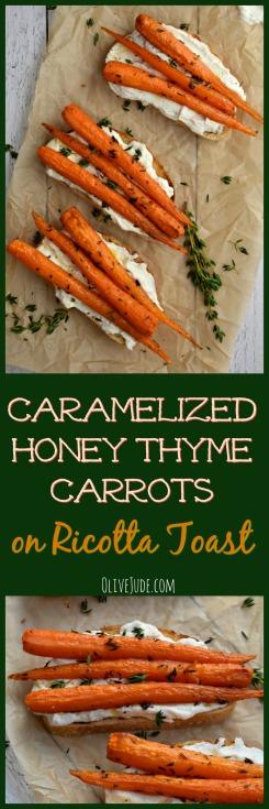Caramelized Honey Thyme Carrots on Ricotta Toast #ricottatoast #caramelizedcarrots #honeythyme #roastedcarrots #ricotta #toasttoppings