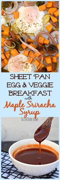 Sheet Pan Egg and Veggie Breakfast with Maple Sriracha Syrup #sheetpanbreakfast #sheetpaneggs #bakedeggs #maplesrirachasyrup #maplesriracha